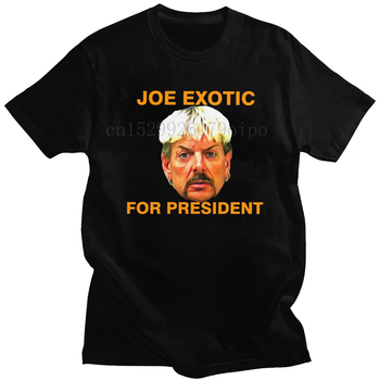 Handsome Joe Exotic For President T Shirt Mens Short Sleeve Round Neck Cotton T-shirt  Tiger King Tees Oversized Apparel β519174 1