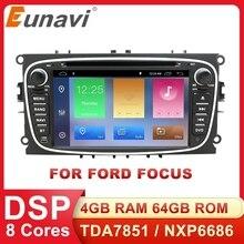 Eunavi 2 din android 10 rádio do carro dvd para ford focus 2 mondeo S MAX C MAX galaxy trânsito tourneo estéreo gps navegação dsp wifi