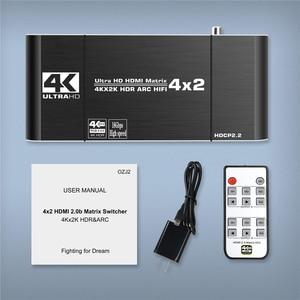 Image 5 - 2020 Best HDMI Matrix 4x2 4K 60Hz HDR HDMI ARC Switch Splitter 4 in 2 out Optical SPDIF + 3.5mm jack Audio HIFI HDMI Switcher