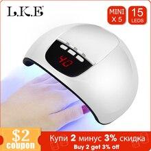 LKE lámpara Led UV SUN X5 mini secador para todo tipo de uñas de Gel 15 Uds lámpara LED para uñas con lámpara UV portátil herramientas de manicura de decoración de uñas