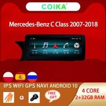 Android 10 sistema GPS para coche Navi reproductor para Mercedes Benz W204 W205 07-18 WIFI 2 + 32GB RAM BT Google Pantalla táctil IPS estéreo para coche