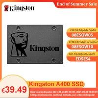 [€30-€4 código:EDSE4]Kingston-unidad interna de estado sólido, disco duro SSD A400 de 120GB, 240 GB, 480GB, SATA III de 2,5 pulgadas, para PC y ordenador portátil