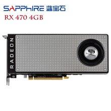 SAPPHIRE RX 470 4GB 256Bit GDDR5 Video Karte Für AMD Radeon RX470 4G Karten Grafiken Karten DisplayPort HDMI PC Gaming GPU RX474