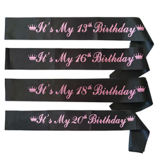 Birthday Party Sash for Girls 13th 16th 18th 20th Birthday Party Decorations Sweet 16 It's my 13th 16th 18th 20th Birthday Sash