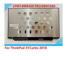 Para Thinkpad X1 Carbono 2017/18/19 T490 2560X1440 WQHD tela LCD 40pin exibição Dolby LPM140M420 B140QAN02.0 00NY679 01YU646