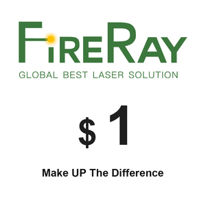 FireRay 1 Usd For Price Difference Make up the difference(China)