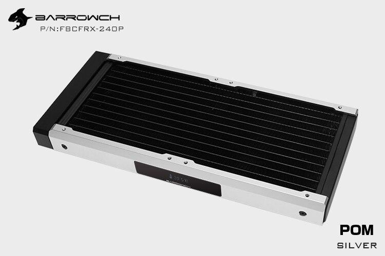 Barrowch FBCFRX-240 Хамелеон рыбы модульный 240 мм радиатор с OLED дисплей акрил/POM Впускной модуль подходит для 120 мм вентилятора - Цвет лезвия: POM-Silver