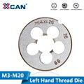 XCAN 1 шт. Метрическая левосторонняя Резьбовая пресс-форма для металлообработки резьбонарезной станок м3 М6 М8 М10 М12 М14 М16 М18 М20