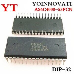 Image 1 - 5 개/몫 AS6C4008 55PCN IC SRAM 4MBIT 55NS 32DIP 6C4008 AS6C4008 최고의 품질