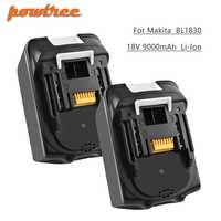 Powtree para Makita de alta capacidad 18V 9000mAh BL1830 herramientas eléctricas li-lon reemplazo de batería LXT400 BL1815 BL1840 BL1850 BL1860 L30