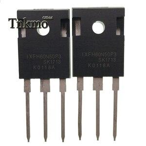 Image 1 - 10 قطعة IXFH60N50P3 إلى 247 IXFH60N50 TO247 60N50P3 60N50 MOS FET 500V 60A جديدة ومبتكرة