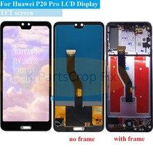 """TFT 6.1 """"LCD için Huawei P20 Pro çerçeve ile LCD ekran dokunmatik ekran Digitizer meclisi P20 Pro CLT AL01 l29 Lcd P20 artı ekran"""