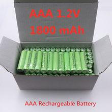 2021 новые AAA 1800 мАч 1,2 в высококачественные Аккумуляторы Ni-MH 1,2 В аккумуляторы перезаряжаемые 3A батареи