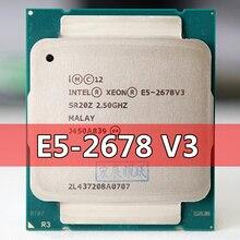 Intel Xeon מעבד E5 2678 V3 מעבד 2.5G לשרת LGA 2011 3 E5 2678 V3 2678V3 מחשב שולחני מעבד מעבד עבור X99 האם
