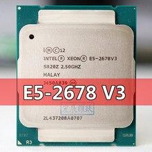 Procesador Intel Xeon para ordenador de escritorio, procesador para placa base X99 Xeon E5 2678 V3 CPU 2,5G Serve LGA 2011-3 E5-2678 V3 2678V3 PC CPU de mesa