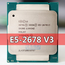 Procesador Intel Xeon E5 2678 V3 CPU 2,5G Serve LGA 2013-3 E5-2678 V3 2678V3 PC CPU de escritorio para placa base X99