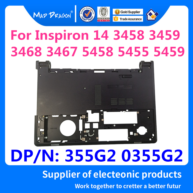MAD DRAGON Brand Laptop new Base Bottom Assembly-ODD For Dell Inspiron 14 3458 3459 3468 3467 5458 5455 5459 355G2 0355G2