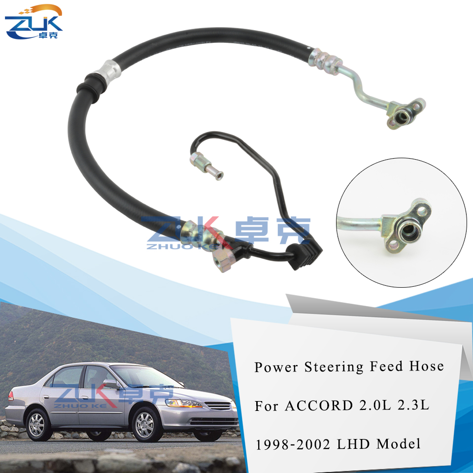 ZUK Power Steering Feed Pressure Hose For HONDA For ACCORD 2.0L 2.3L 1998 1999 2000 2001 2002 For Left Hand Drive Car Petrol