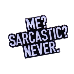Я саркастический никогда не булавка смешной Юмор саркастический подарок для друзей