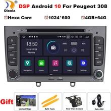 "7 ""IPS DSP Hexa Core 4 + 64G Android 10เครื่องเล่นดีวีดีรถยนต์GPS NaviสำหรับPeugeot 408สำหรับPeugeot 308 308SWวิทยุสเตอริโอ"