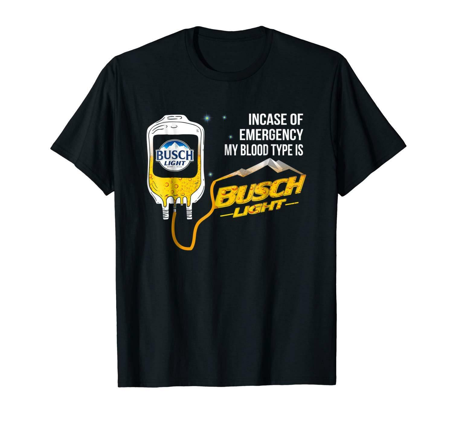In Case Of Emergency My Blood Type Is Busch Beer Lights Black T-Shirt S-3XL High Quality Tee Shirt