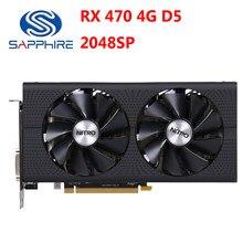 SAPPHIRE RX 470 4GD5 Grafiken Karten 256Bit GDDR5 Video Karte Für AMD RX 400 Serie Radeon RX470 4GB DisplayPort HDMI DVI Verwendet
