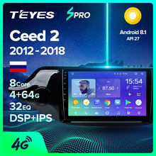 TEYES SPRO para KIA Cee 'd CEED JD 2012-2018 auto Radio Multimedia reproductor de Video GPS de navegación Android 8,1 sedán SIN dvd(China)