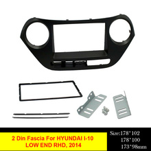 2 Din Car Radio Fascia For HYUNDAI I-10 Right Hand Drive 2014 DVD Stereo Panel Plate Mounting Dash Installation Bezel Trim Kit