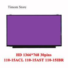 Para Lenovo ideapad 80TJ 110-15ACL 110-15AST 80TR 110-15IBR 80T7 80W2 15.6