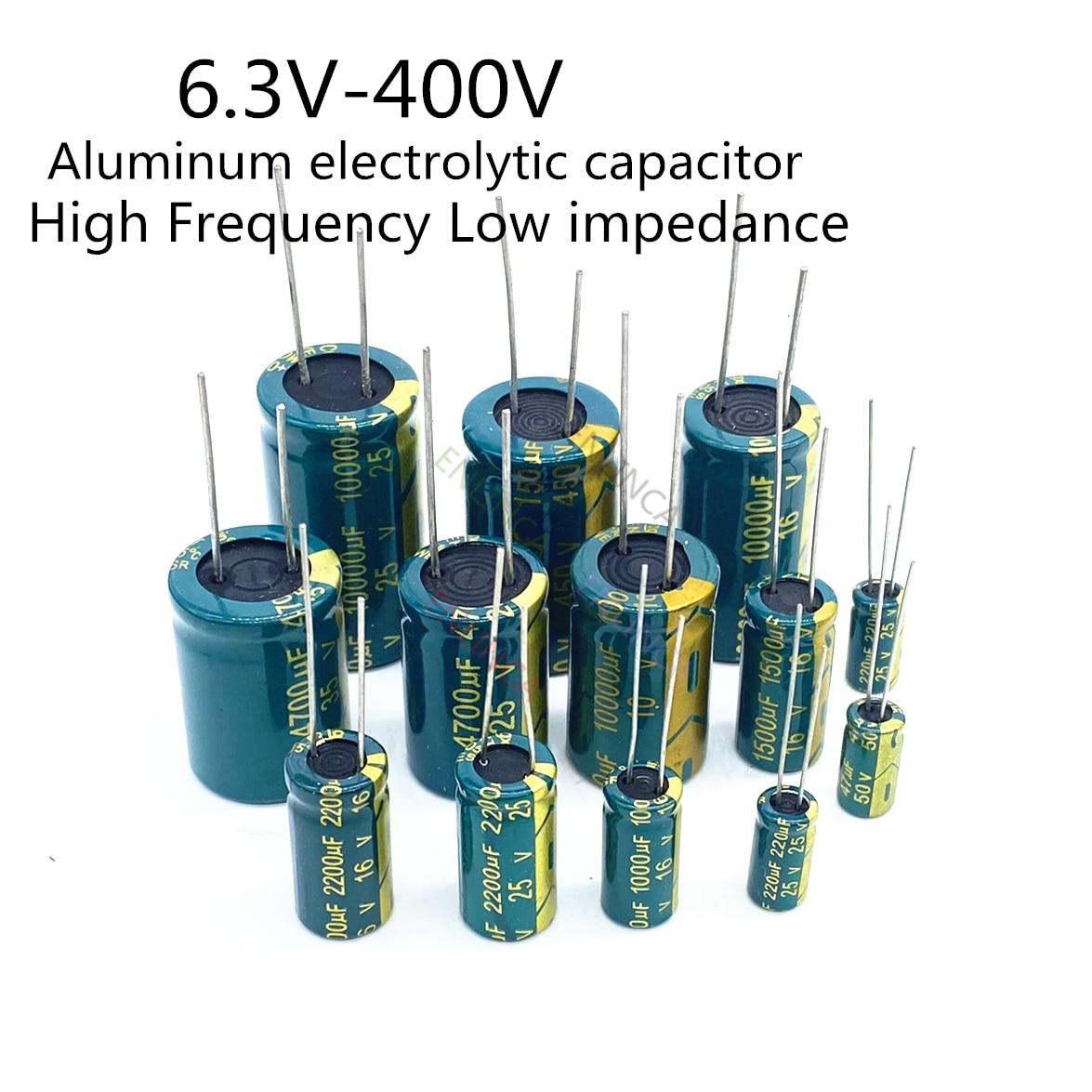 High Frequency Electrolytic Capacitor 6.3V 10V 16V 25V 35V 50V 400V 450V 22UF 100UF 220UF 330UF 470UF 680UF 1000UF 1500UF 2200UF