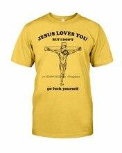 Jezus cię kocha, ale nie mam złotego koloru T-Shirt rozmiar Unisex S-5XL