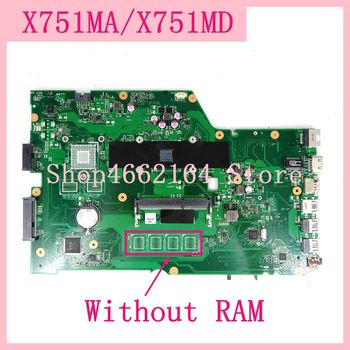 X751MA MAIN_BD._0G / AS Without RAM Motherboard for ASUS X751MA X751M X751MD X751MJ Notebook Motherboard 100% Tested