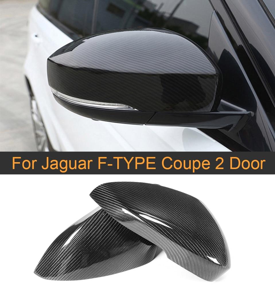 Углеродное волокно автомобиля зеркало заднего вида крышки для Jaguar F TYPE Coupe 2 двери 2013 2016 боковое зеркало крышки оболочки протектор добавить н