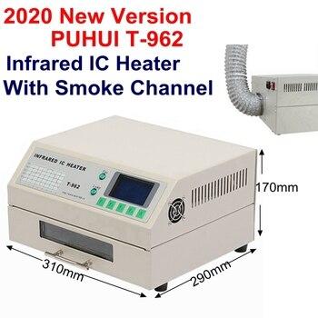 2021 New Version T-962 Infrared IC Heater with smoke channel T962 Desktop Reflow Solder BGA SMD SMT Rework Station T 962