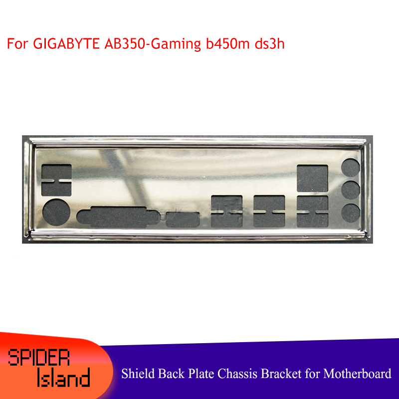 I/O Shield Back Plate Chassis Bracket Of Motherboard For GIGABYTE AB350-Gaming B450M DS3H Baffle Backplane