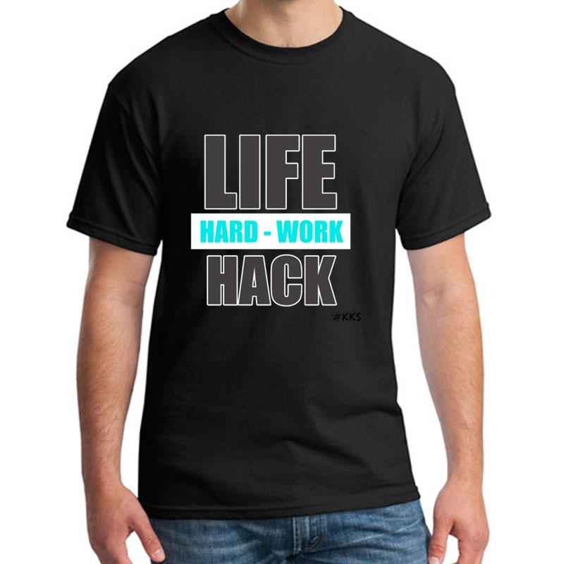 Print Life Hack Hard Work2 t shirt s-5xl Short-Sleeve humorous streetwear mens t-shirts clothing Pop Top Tee image