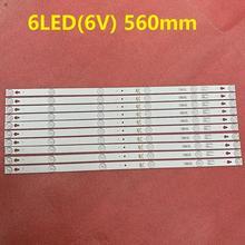 Nouveau 15set = 30 pièces 6LED (6 V) 560mm LED Bande De Rétro Éclairage pour L32P1A 4C LB3206 HR03J HR01J 32D2900 32HR330M06A5 V5