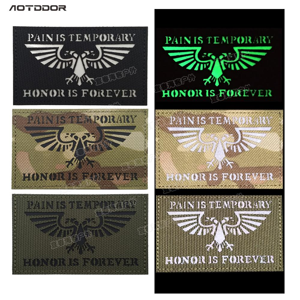 3d PAIN IS TEMPORARY HONOR IS FOREVER Reflective IR Patches badges Tactical Morale Appliques for Jackets Vests Uniforms