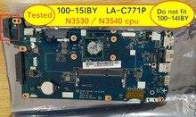 AIVP1AIVP2 LA C771P anakart için Lenovo 100 15IBY b50 10 Laptop anakart intel N3540 N3530 cpu