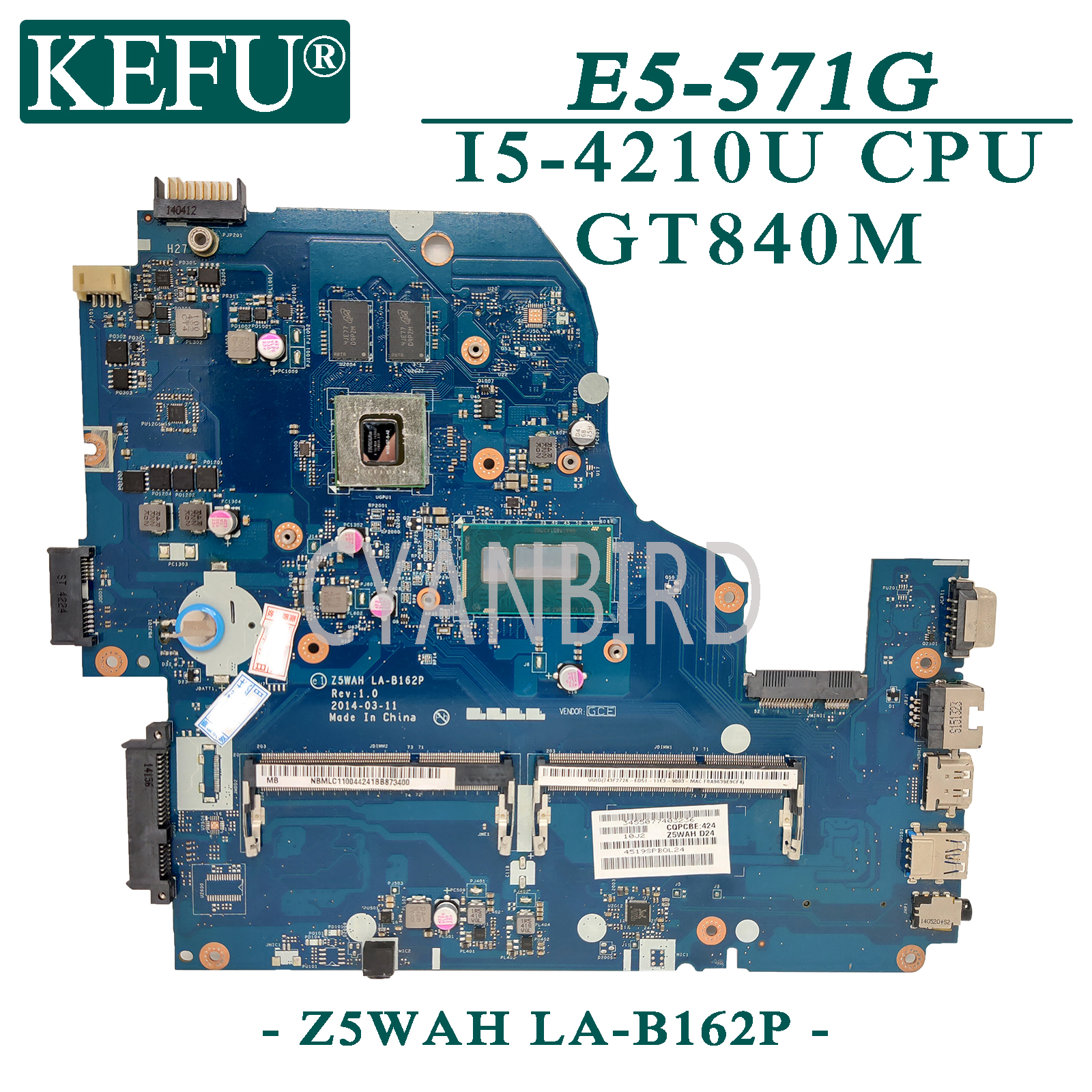 KEFU Z5WAH LA-B162P Original Mainboard For Acer E5-571G With I5-4210U GT840M Laptop Motherboard