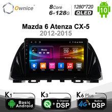 6G + 128G Ownice Android 10,0 4Gb + 64Gb Radio de coche 2 Din GPS Navi para Mazda 6 Atenza CX-5 2012-2015 GL GJ 2012 de 2013 de 2016 de Audio 2017