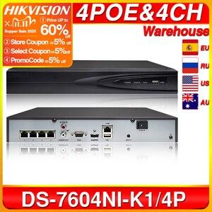 Image 1 - ¡Hikvision Original DS 7604NI K1/4 P 4CH POE integrado Plug Play 4K PoE NVR para cámara IP Sistema de CCTV actualizable HDD seleccionable!
