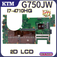 цена на for ASUS G750JW G750JH G750JS G750JX G750J laptop motherboard mainboard test OK I7-4700HQ cpu 2D