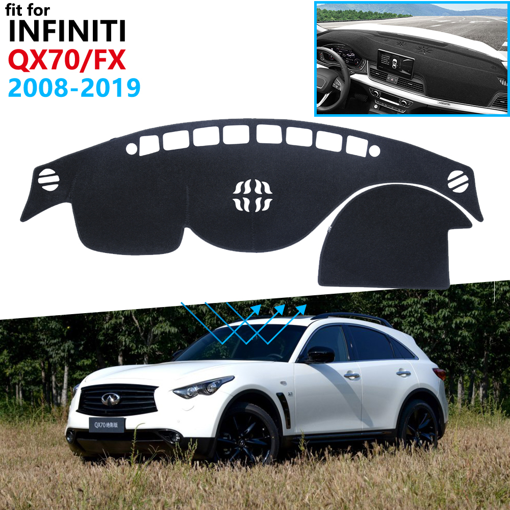 Dashboard Cover Protective Pad For Infiniti QX70 FX35 FX37 FX45 FX50 2008~2019 S51 Car Accessories Dash Board Sunshade Carpet