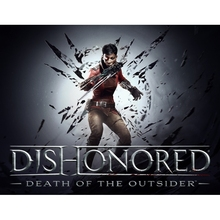 Dishonored: Death of the Outsider(PC) [Цифровая версия]