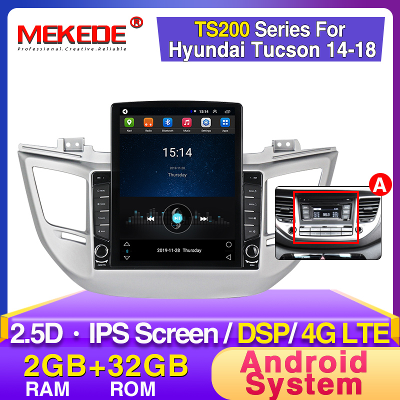 MEKEDE Tesla Style Android DSP Car Radio Multimedia GPS Player For Hyundai Tuscon 2015 2016 2017 2018 2.5D IPS SCREEN WIFI