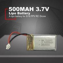 3,7 V 500mah Lipo батарея Замена аккумуляторных батарей для S19 FPV RC Дрон запасные части Аксессуары