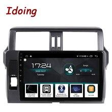 """Idoing 10.2 """"2,5 D 4G + 64G Android Auto Radio Multimedia GPS Player Für Toyota LAND CRUISER PRADO 150 2013 2017 DSP KEINE 2DIN DVD"""