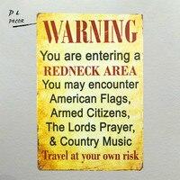 DL-предупреждение, что вы входите в зону Redneck винтажный металлический/оловянный знак постер, газовое масло, для человека пещера/гараж потерты...