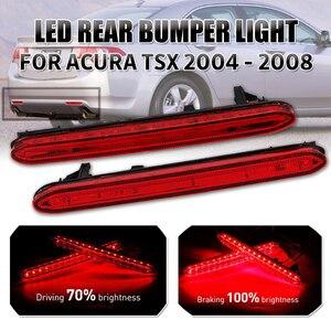 2 uds coche LED Reflector de parachoques trasero luces de freno lámpara para Acura TSX 2004, 2005, 2006 07 2008 12V LED luz trasera de parada y freno